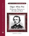 Critical Companion to Edgar Allan Poe: A Literary Reference to His Life and Work