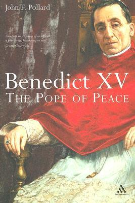 Benedict XV: The Unknown Pope and the Pursuit of Peace