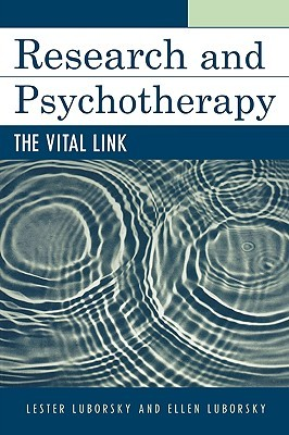 Research and Psychotherapy: The Vital Link