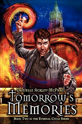Tomorrow's Memories (The Eternal Cycle, #2)