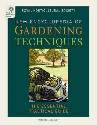 Free download RHS New Encyclopedia Of Gardening Techniques: The Essential Practical Guide by The Royal Horticultural Society, Mitchell Beazley ePub