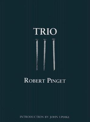 Trio by Robert Pinget