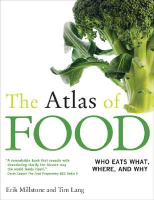 The Atlas of Food by Erik Millstone
