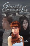 Ghosts of Coronado Bay (Maya Blair Mysteries, #1)