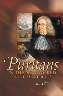 Puritans in the New World by David D. Hall