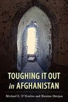 Toughing It Out in Afghanistan