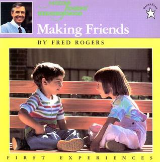 cover of Making Friends by Fred Rogers