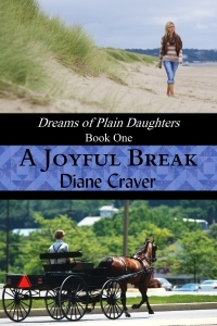 A Joyful Break (Dreams of Plain Daughters, #1)