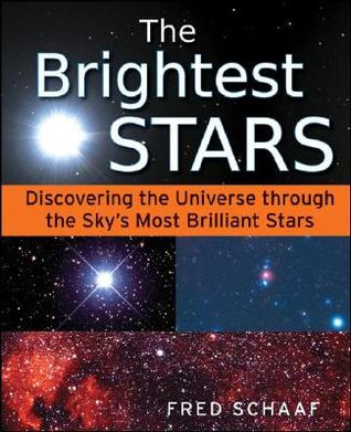 The Brightest Stars: Discovering the Universe through the Sky