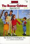 The Mystery in Washington D.C. (Boxcar Children Mystery & Activities Specials #2)