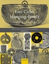A Corpus of Late Celtic Hanging-Bowls: With an Account of the Bowls Found in Scandinavia