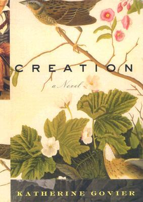 Creation by Katherine Govier