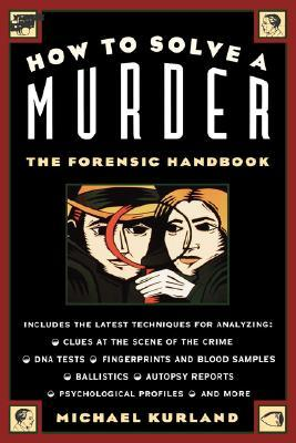 How to Solve a Murder by Michael Kurland