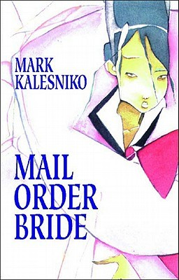 mail order bride mark kalesniko pics fanraphics books