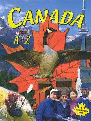 Canada from A to Z by Bobbie Kalman