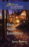 High-Stakes Inheritance (Steeple Hill Love Inspired Suspense #214)