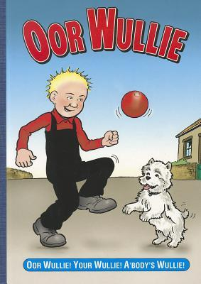 Oor Wullie Book 2011 by D.C. Thomson & Company Limited