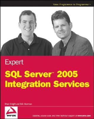 Expert SQL Server 2005 Integration Services by Brian  Knight