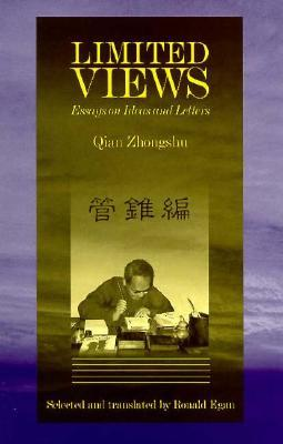 Limited Views: Essays on Ideas and Letters