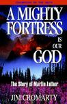 A Mighty Fortress Is Our God -The Story of Martin Luther