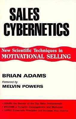 Sales Cybernetics: The Psychology of Selling