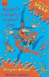 Rumply Crumply Stinky Pin (Seriously Silly Stories)