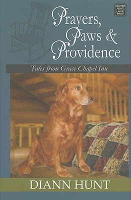 Prayers, Paws & Providence (Tales from Grace Chapel Inn #16)