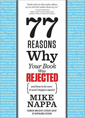 77 Reasons Why Your Book Was Rejected by Mike Nappa
