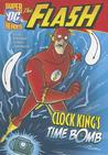 Clock King's Time Bomb (DC Super Heroes (Quality))