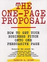 The One-Page Proposal: How to Get Your Business Pitch onto One Persuasive Page