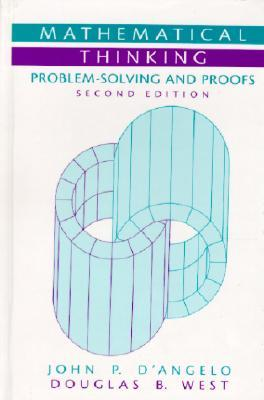 Mathematical Thinking: Problem-Solving and Proofs