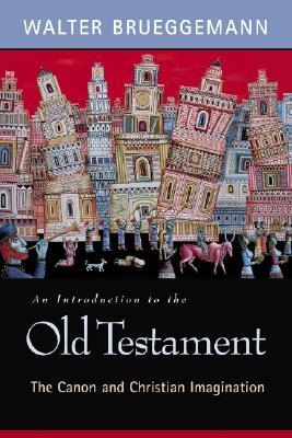Introduction to the Old Testament by Walter Brueggemann