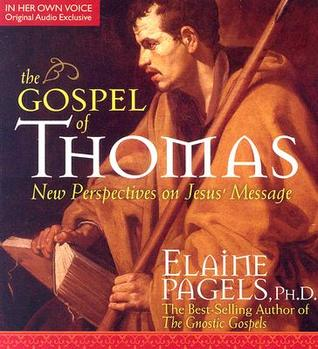 The Gospel of Thomas: New Perspectives on Jesus' Message (W/18-Page Supplement)