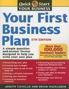 Your First Business Plan: A Simple Question-And-Answer Format Designed to Help You Write Your Own Plan