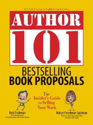 Bestselling Book Proposals by Rick Frishman