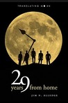 29 Years from Home: Translating Moon