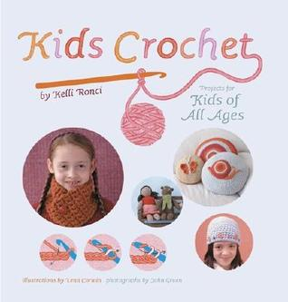 Kids Crochet by Kelli Ronci