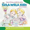 The Zela Wela Kid: Build a Bank