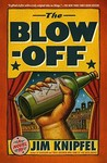 The Blow-off: A Novel