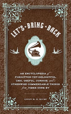 Let's Bring Back by Lesley M.M. Blume