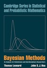 Bayesian Methods: An Analysis for Statisticians and Interdisciplinary Researchers