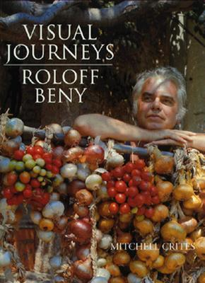 Roloff Beny: Visual Journeys