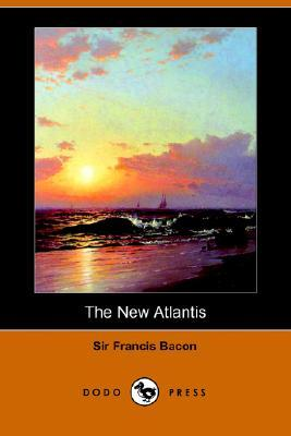 The New Atlantis by Francis Bacon