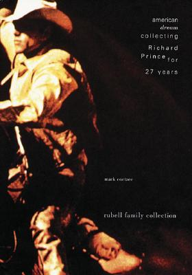 American Dream: Collecting Richard Prince for 27 Years