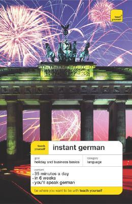 Teach Yourself Instant German (Book Only)