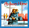 Fly Away Home by Eve Bunting