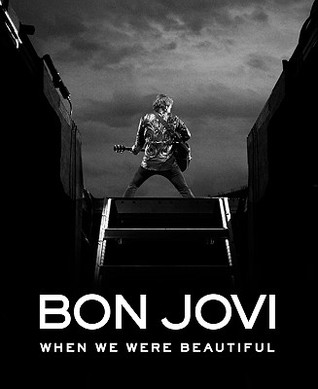 Download Bon Jovi: When We Were Beautiful DJVU