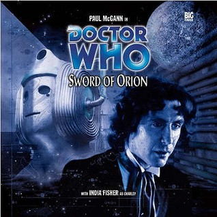Doctor Who: Sword of Orion (Big Finish Audio Drama, #17)