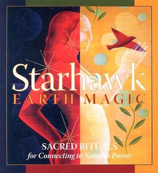 Earth Magic by Starhawk
