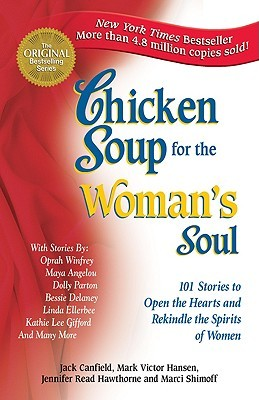 Chicken Soup for the Woman's Soul by Jack Canfield